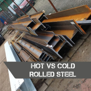 hot vs cold rolled steel
